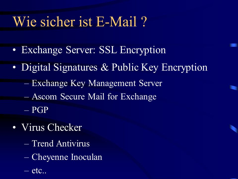 Wie sicher ist  Exchange Server: SSL Encryption