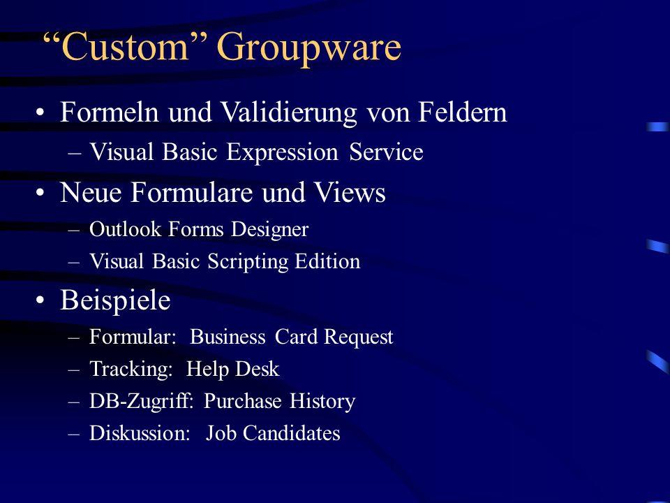 Custom Groupware Formeln und Validierung von Feldern