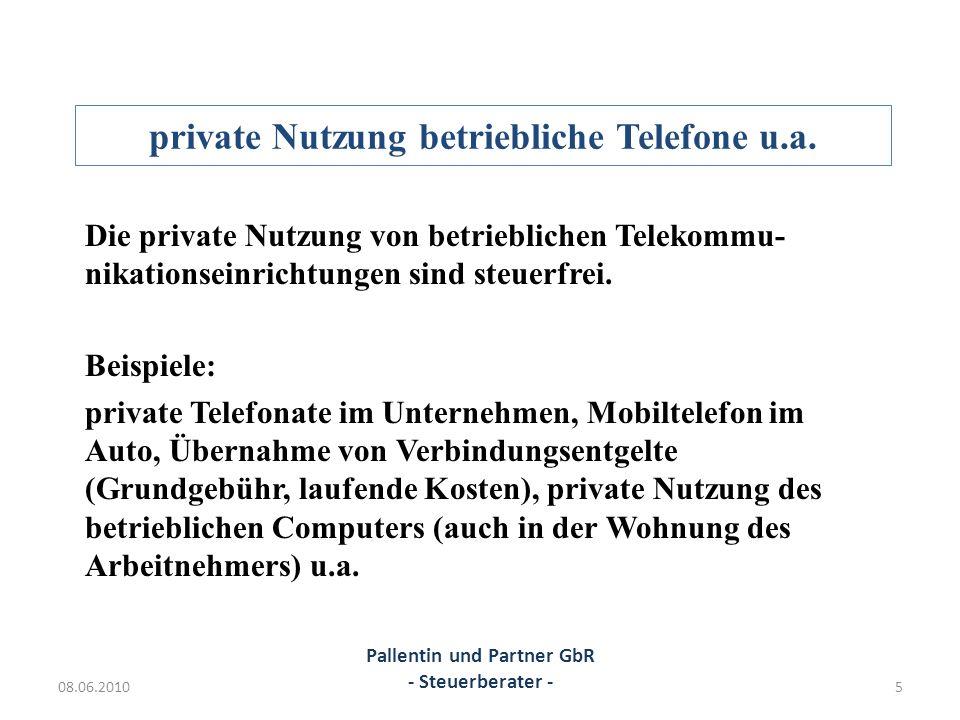 private Nutzung betriebliche Telefone u.a.