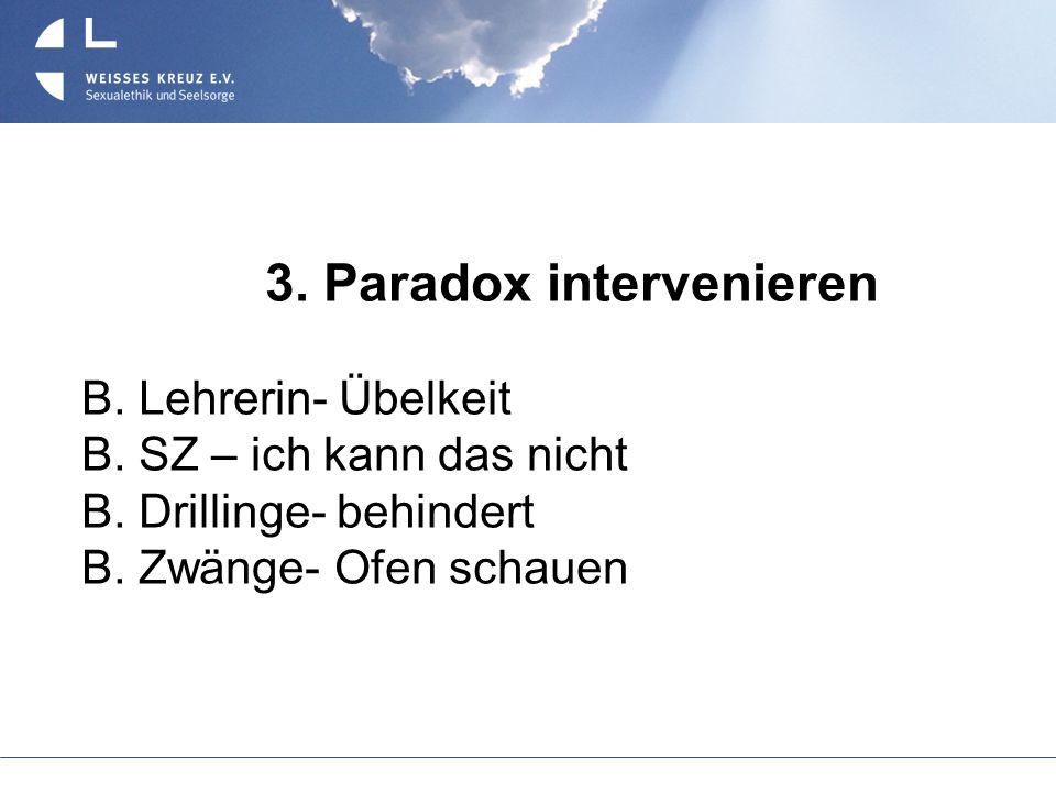 3. Paradox intervenieren