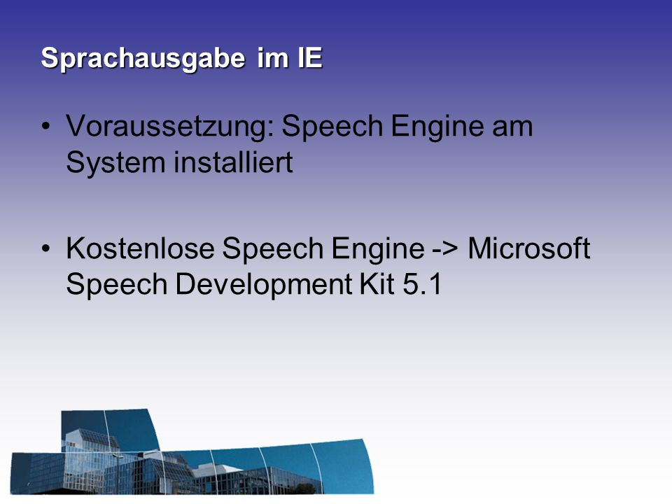 Voraussetzung: Speech Engine am System installiert