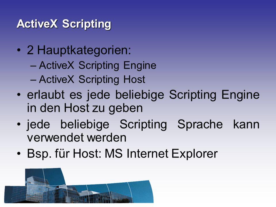 erlaubt es jede beliebige Scripting Engine in den Host zu geben