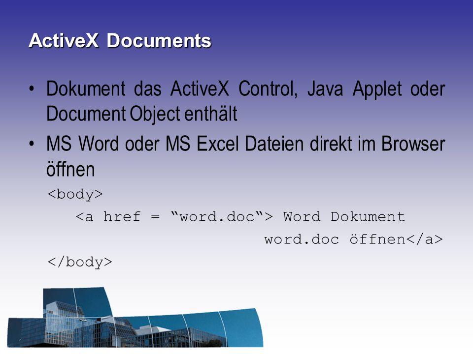 Dokument das ActiveX Control, Java Applet oder Document Object enthält