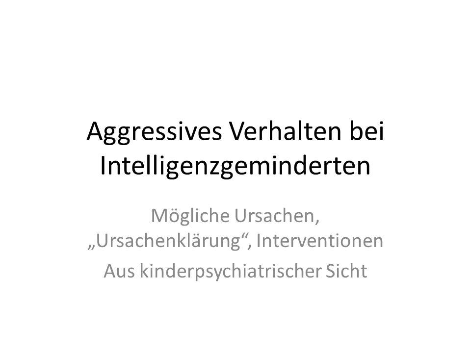 Aggressives Verhalten bei Intelligenzgeminderten