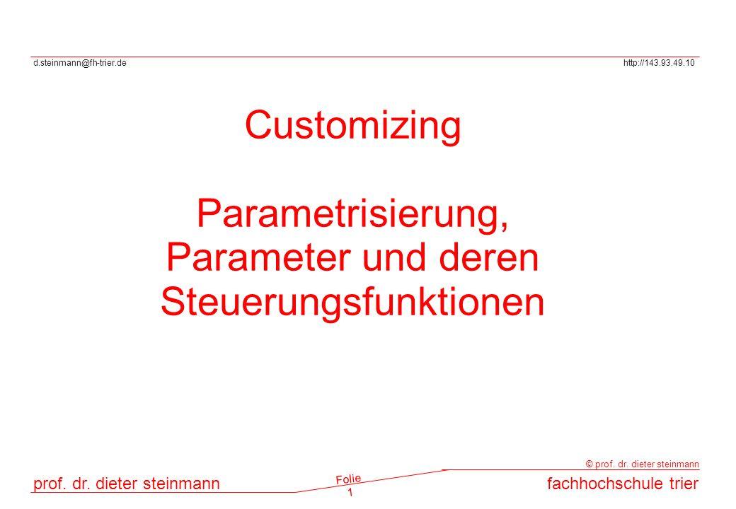 Parametrisierung, Parameter und deren Steuerungsfunktionen
