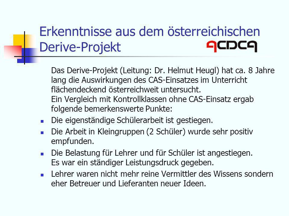 Erkenntnisse aus dem österreichischen Derive-Projekt