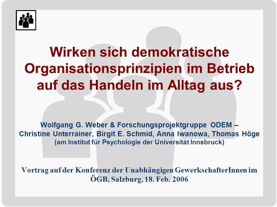 Wirken sich demokratische Organisationsprinzipien im Betrieb auf das Handeln im Alltag aus.