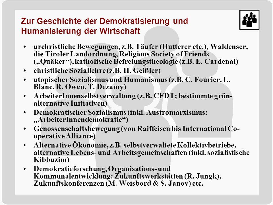Zur Geschichte der Demokratisierung und Humanisierung der Wirtschaft