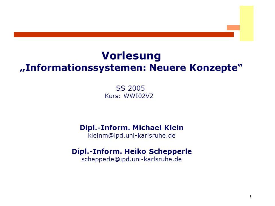 """Vorlesung """"Informationssystemen: Neuere Konzepte"""