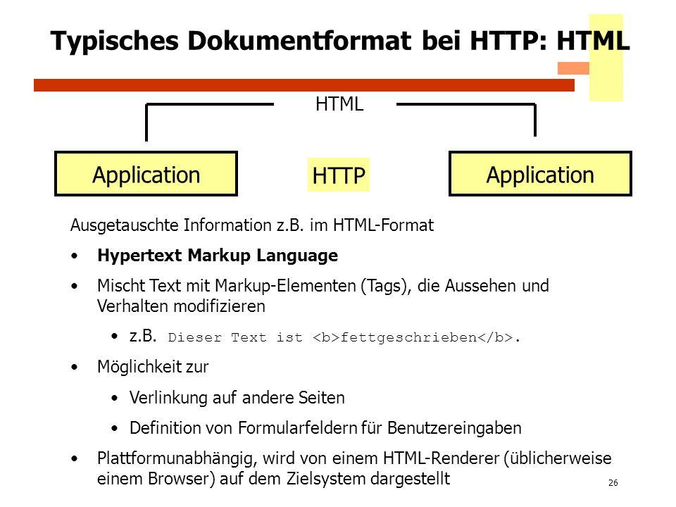 Typisches Dokumentformat bei HTTP: HTML