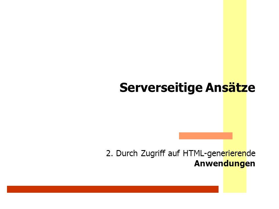 Serverseitige Ansätze