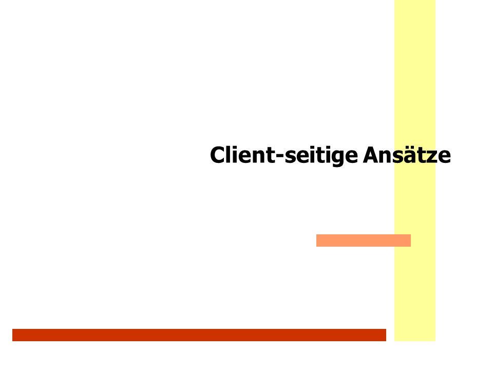 Client-seitige Ansätze