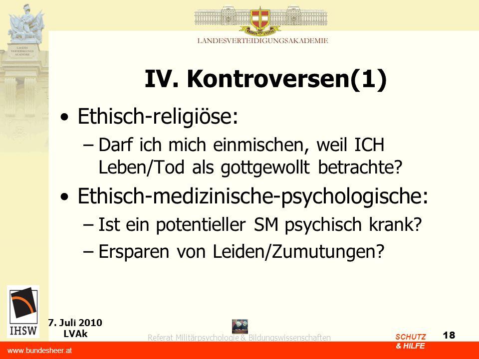 IV. Kontroversen(1) Ethisch-religiöse: