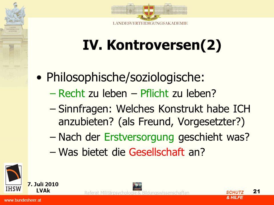 IV. Kontroversen(2) Philosophische/soziologische:
