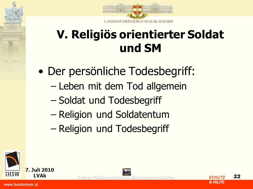 V. Religiös orientierter Soldat und SM