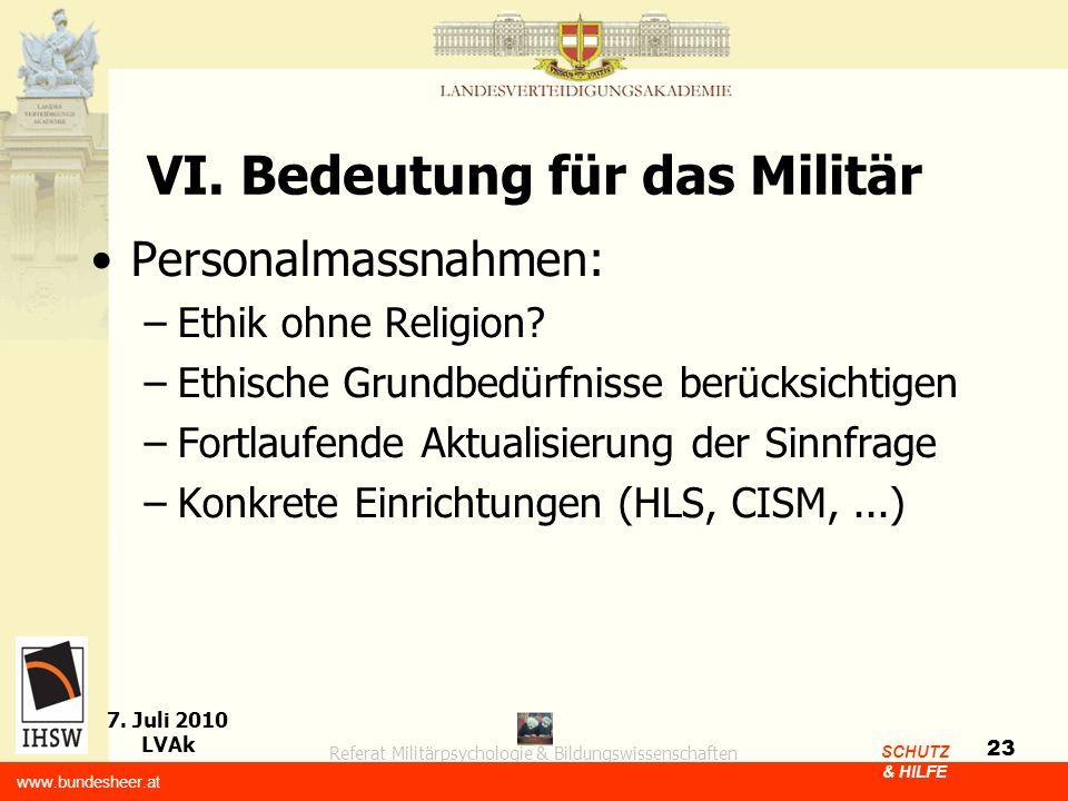 VI. Bedeutung für das Militär