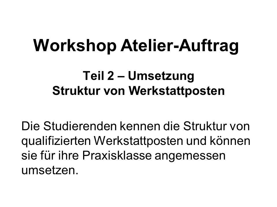 Workshop Atelier-Auftrag