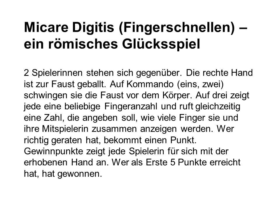 Micare Digitis (Fingerschnellen) – ein römisches Glücksspiel