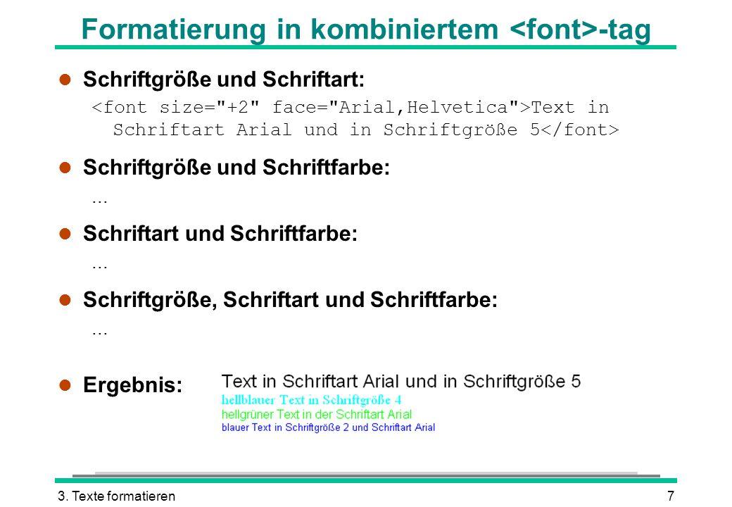 Formatierung in kombiniertem <font>-tag