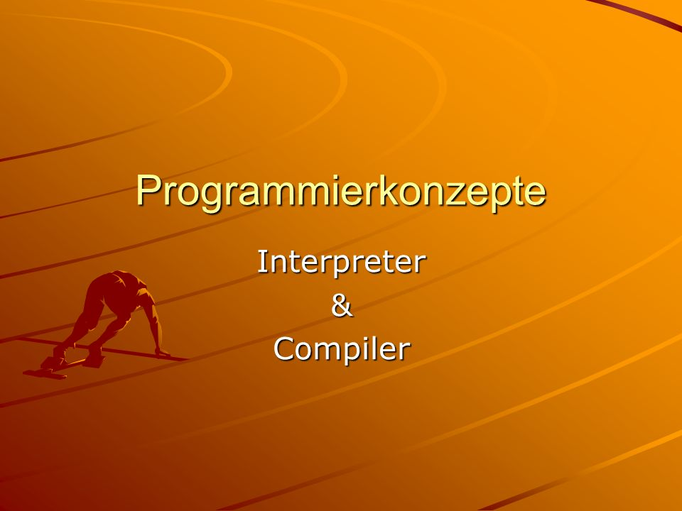 Interpreter & Compiler