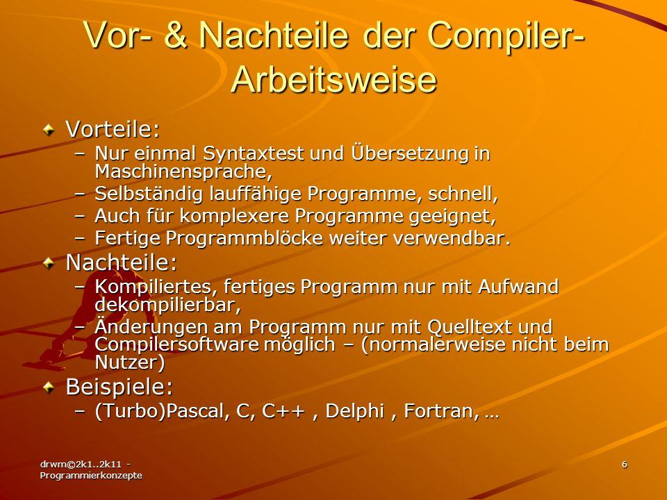 Vor- & Nachteile der Compiler-Arbeitsweise