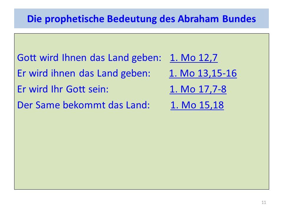 Die prophetische Bedeutung des Abraham Bundes