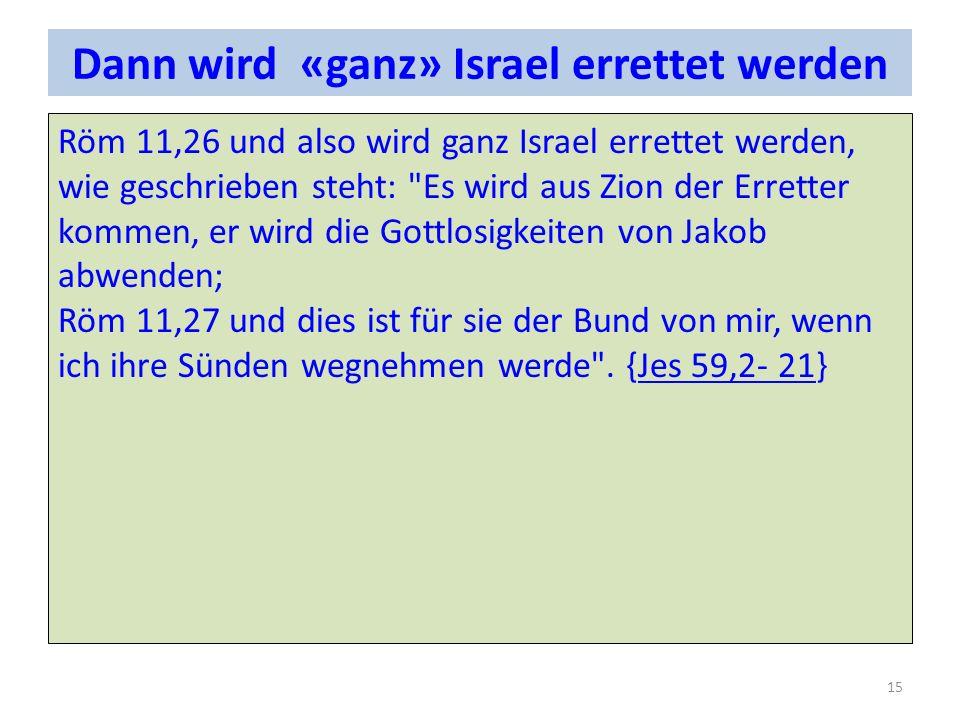 Dann wird «ganz» Israel errettet werden