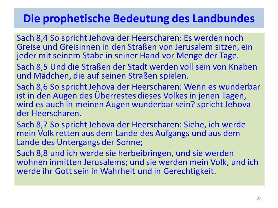 Die prophetische Bedeutung des Landbundes