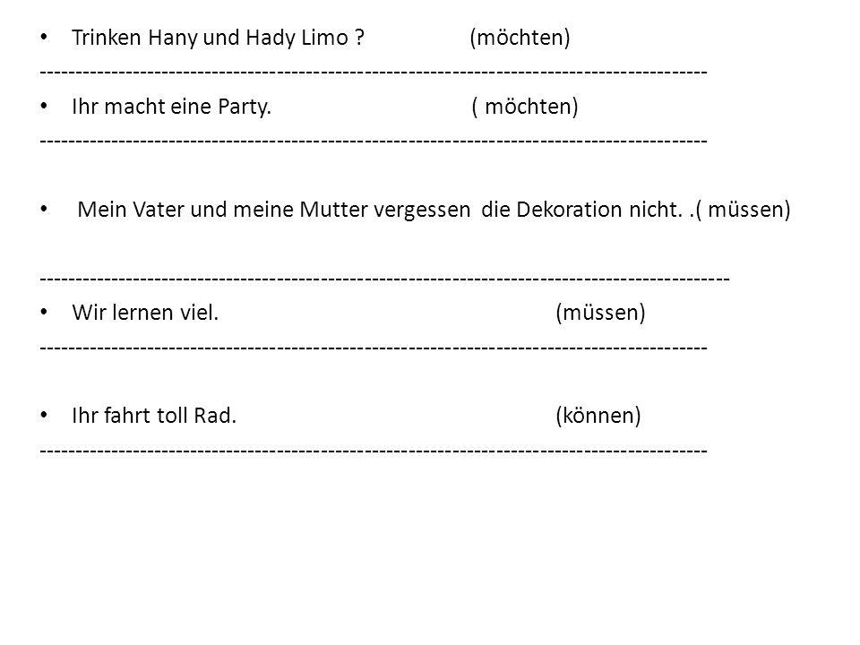 Trinken Hany und Hady Limo (möchten)
