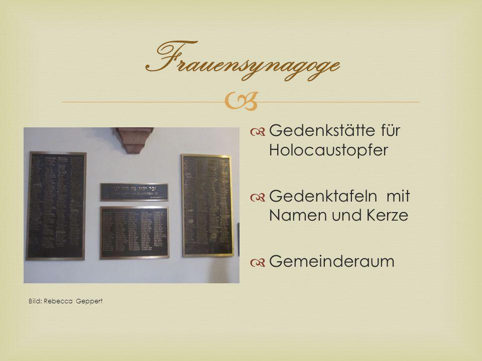 Frauensynagoge Gedenkstätte für Holocaustopfer