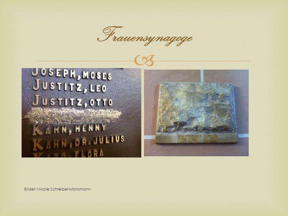 Frauensynagoge Bilder: Nicole Schreiber-Mansmann