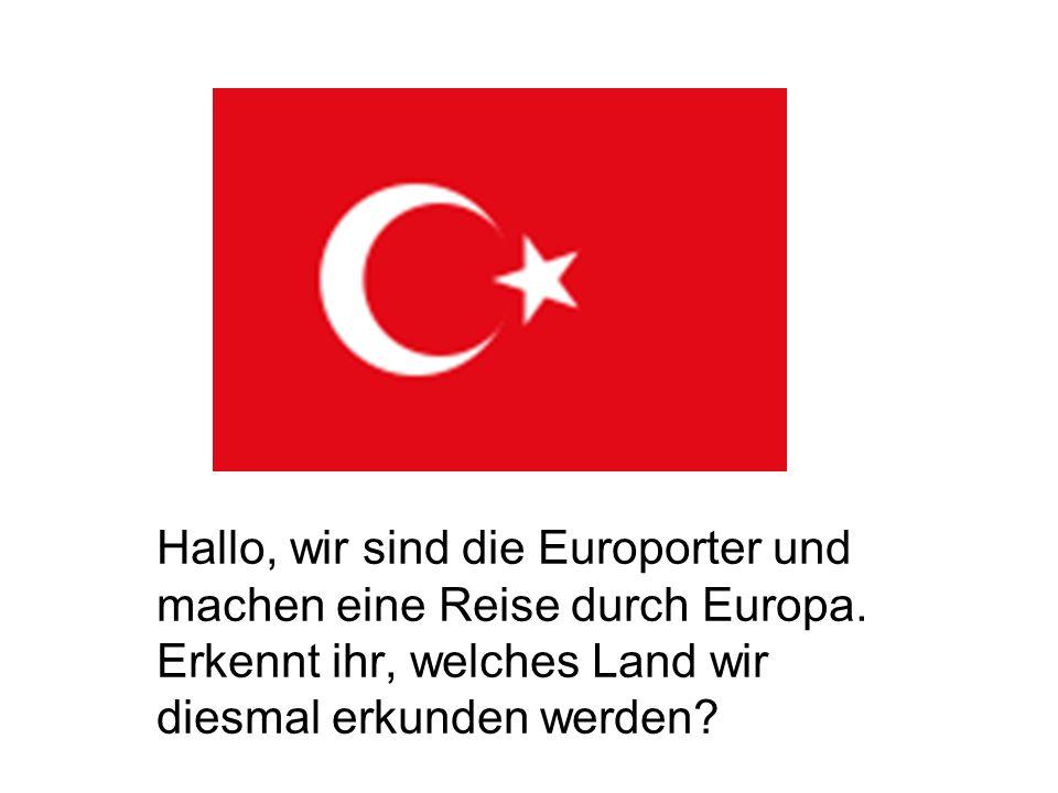 Hallo, wir sind die Europorter und machen eine Reise durch Europa