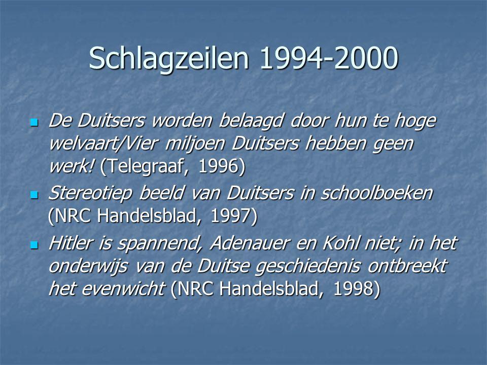 Schlagzeilen 1994-2000 De Duitsers worden belaagd door hun te hoge welvaart/Vier miljoen Duitsers hebben geen werk! (Telegraaf, 1996)