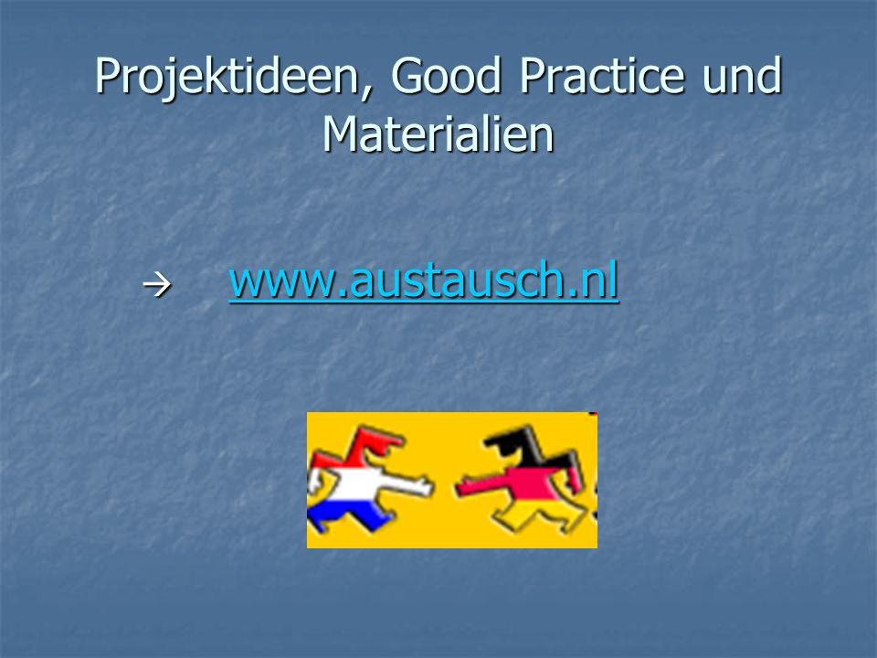Projektideen, Good Practice und Materialien