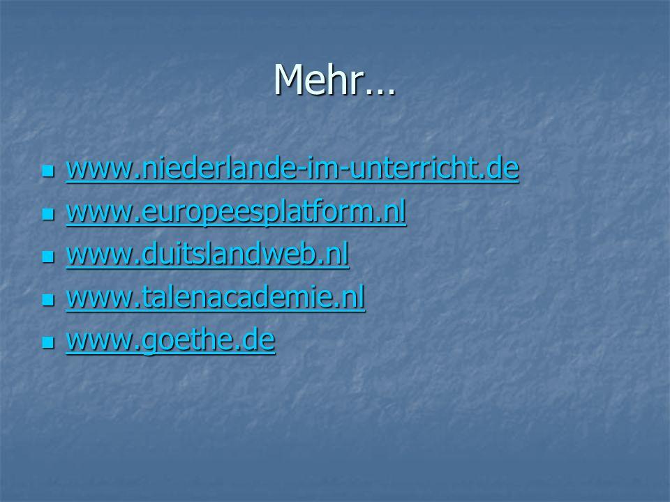 Mehr… www.niederlande-im-unterricht.de www.europeesplatform.nl