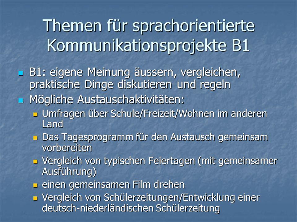 Themen für sprachorientierte Kommunikationsprojekte B1