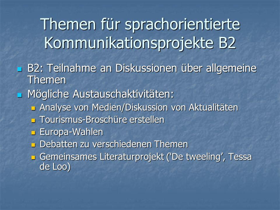 Themen für sprachorientierte Kommunikationsprojekte B2
