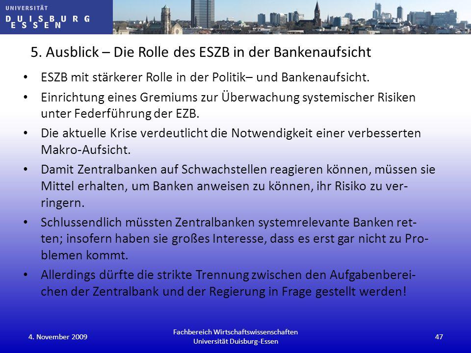 5. Ausblick – Die Rolle des ESZB in der Bankenaufsicht