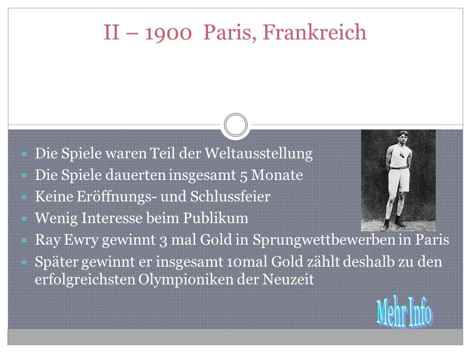 II – 1900 Paris, Frankreich Die Spiele waren Teil der Weltausstellung