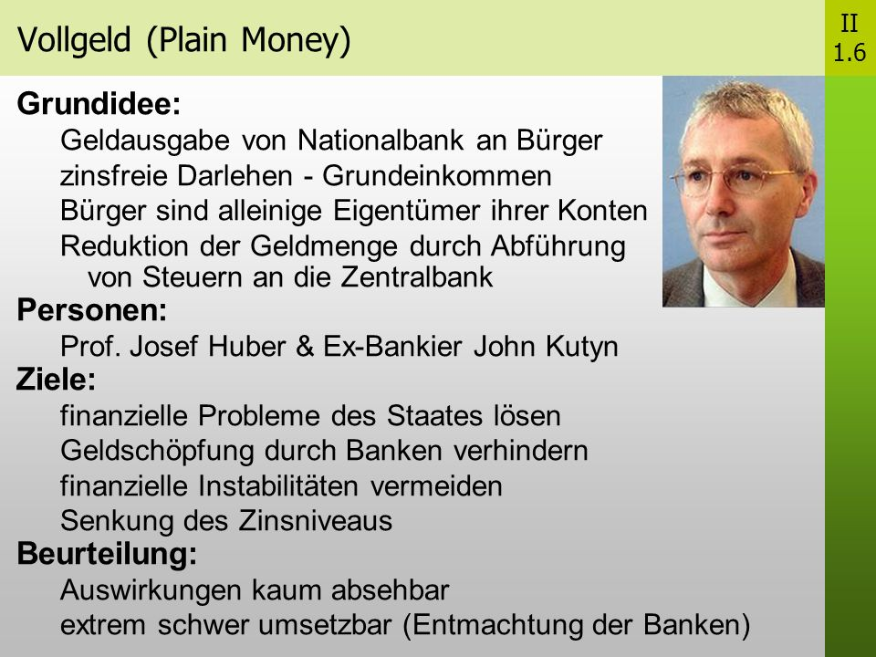 Vollgeld (Plain Money)
