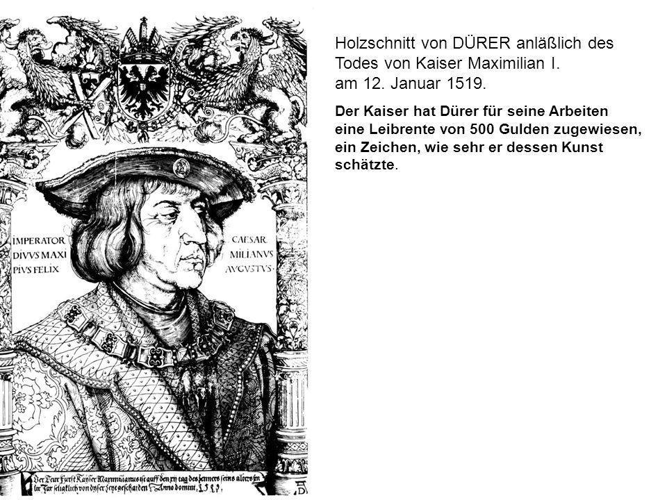 Holzschnitt von DÜRER anläßlich des Todes von Kaiser Maximilian I