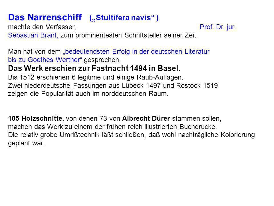 """Das Narrenschiff (""""Stultifera navis ) machte den Verfasser, Prof. Dr"""