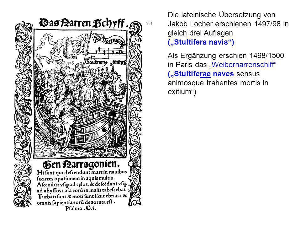 """Die lateinische Übersetzung von Jakob Locher erschienen 1497/98 in gleich drei Auflagen (""""Stultifera navis )"""