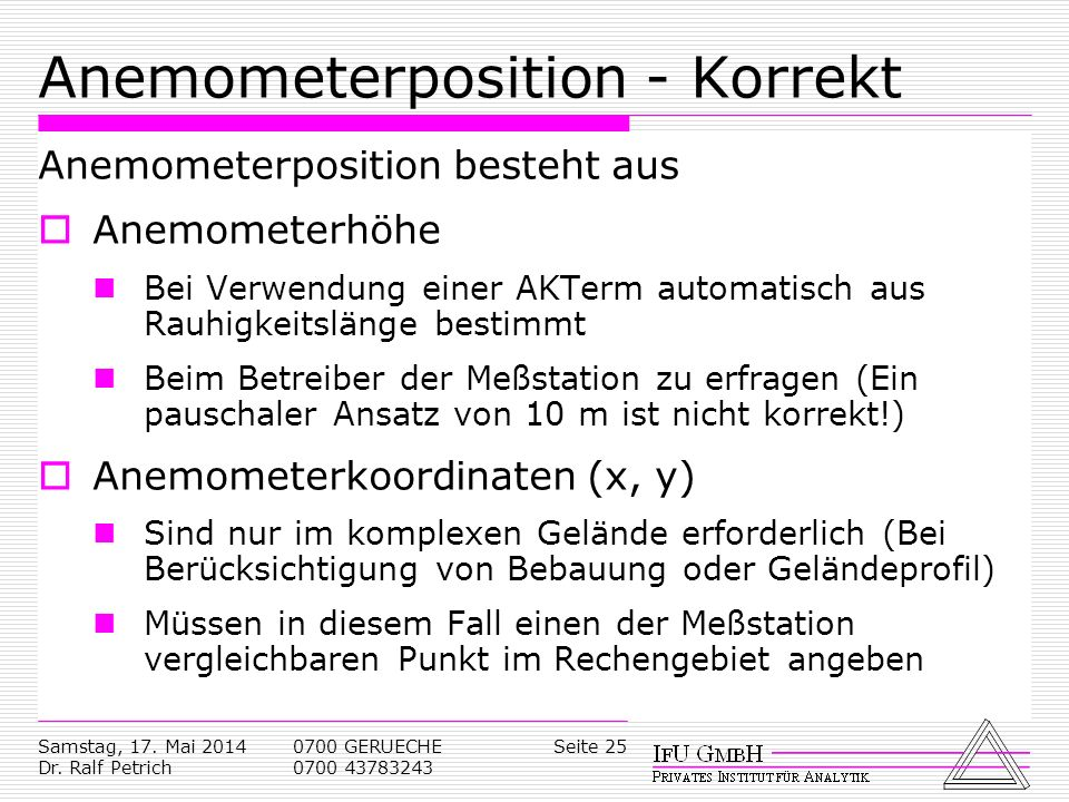 Anemometerposition - Korrekt