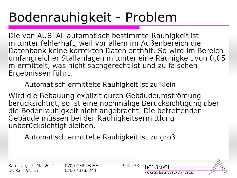 Bodenrauhigkeit - Problem