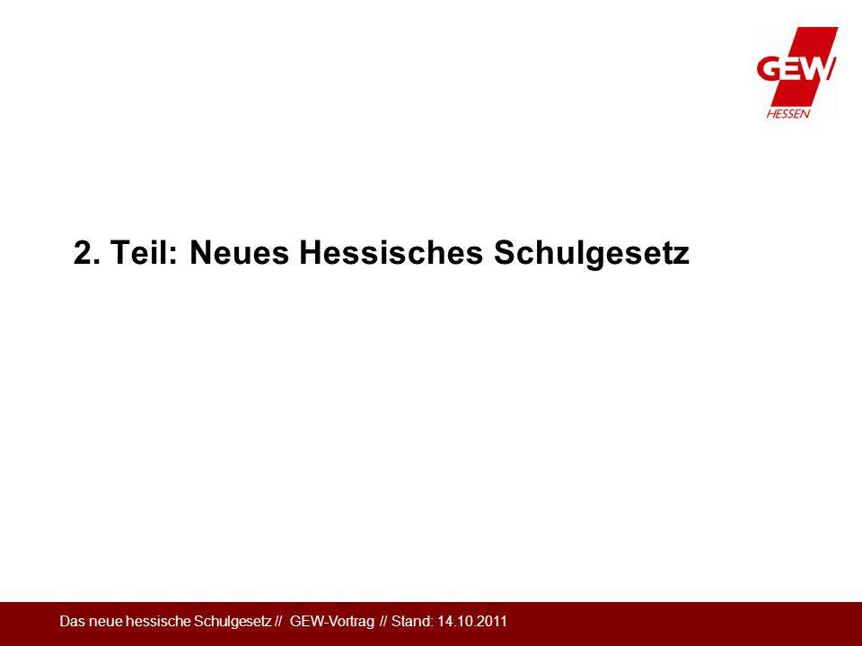 2. Teil: Neues Hessisches Schulgesetz