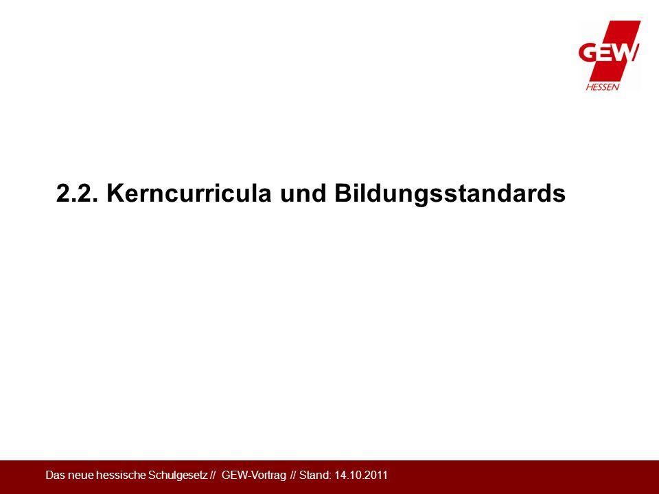 2.2. Kerncurricula und Bildungsstandards