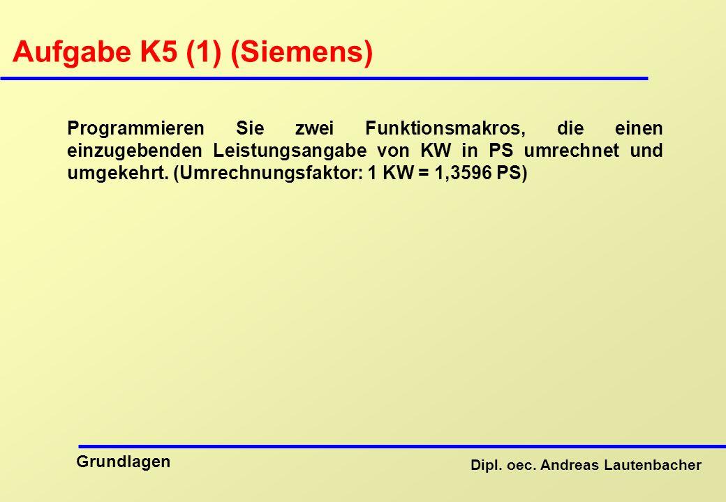 Aufgabe K5 (1) (Siemens)