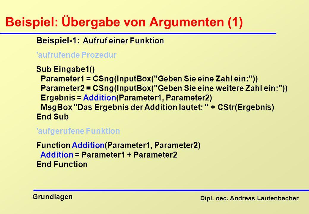 Beispiel: Übergabe von Argumenten (1)