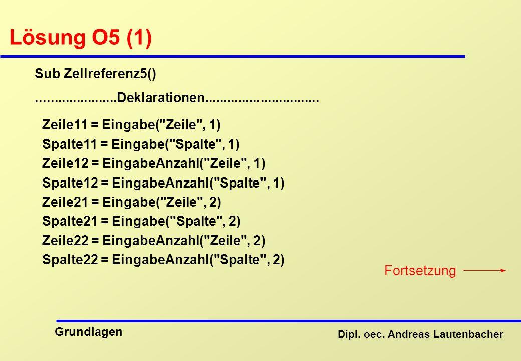 Lösung O5 (1) Sub Zellreferenz5()